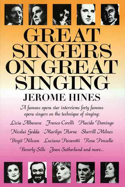 Great Singers on Great Singing By Hines, Jerome