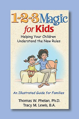 1-2-3 Magic for Kids By Phelan, Thomas W./ Lewis, Tracy M.